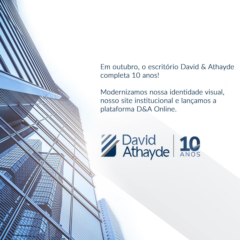 10 Anos David & Athayde Advogados